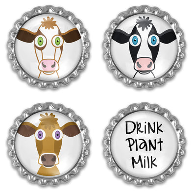 """Drink Plant Milk"" Bottlecap Heavyweight Magnet Set - Vegan Cow Magnets"
