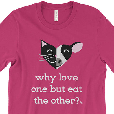 """Why Love One but Eat the Other? - Cat & Cow"" Unisex Vegan T-Shirt"