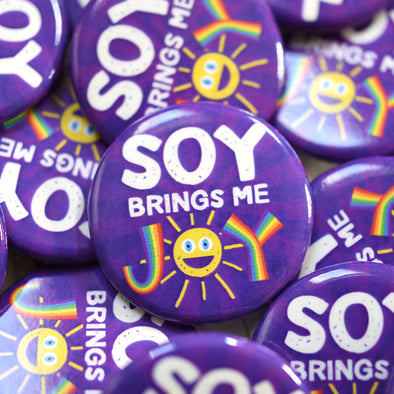 """Soy Brings Me Joy"" 1.25"" Round Vegan Pinback Button"