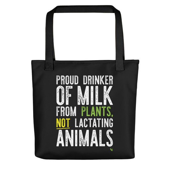 """Proud Plant Milk Drinker"" Full Color Double-Sided Vegan Tote Bag"