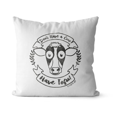 """Don't Have a Cow, Have Tofu!"" (vintage) Premium Vegan Throw Pillow Cover"