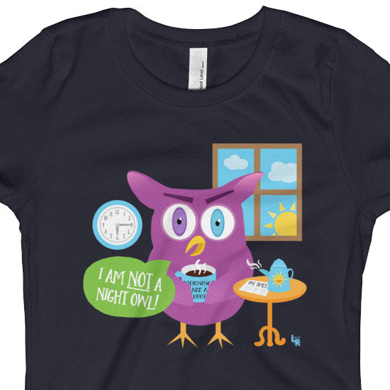 """Mornings Are a Hoot - I Am Not a Night Owl!"" Girls Fitted T-Shirt"