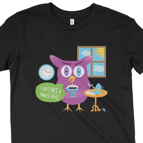 """Mornings Are a Hoot - I Am Not a Night Owl!"" Kids Youth T-Shirt"