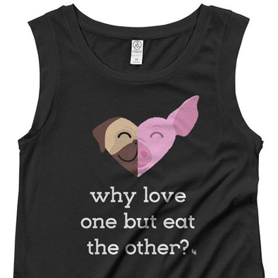 """Why Love One but Eat the Other? - Pug & Pig"" Cap Sleeve Vegan Shirt"