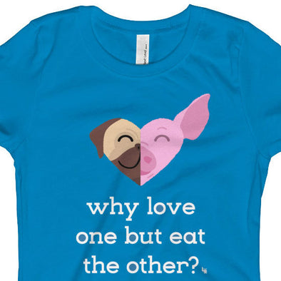"""Why Love One but Eat the Other? - Pug & Pig"" Girls Fitted Vegan T-Shirt"