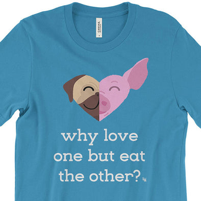 """Why Love One but Eat the Other? - Pug & Pig"" Unisex Vegan T-Shirt"