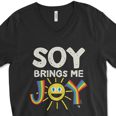 """Soy Brings Me Joy"" Unisex V-Neck Vegan T-Shirt"