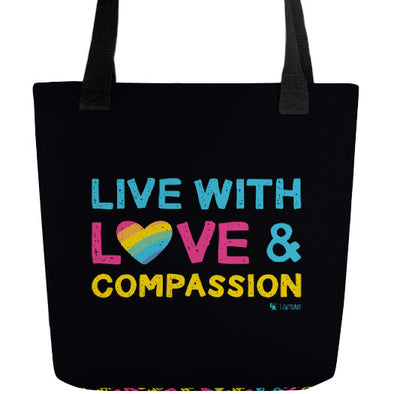 """Live with Love & Compassion"" Full Color Double-Sided Tote Bag"