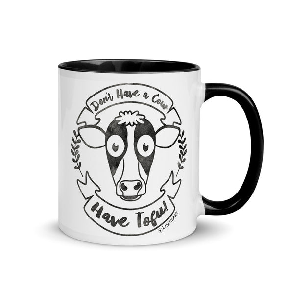 """Don't Have a Cow, Have Tofu!"" Coffee Mug with Color Accents"