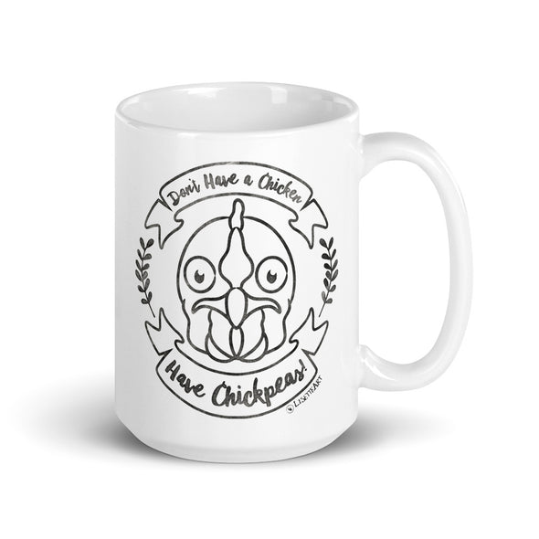 """Don't Have a Chicken, Have Chickpeas!"" Large Coffee Mug"