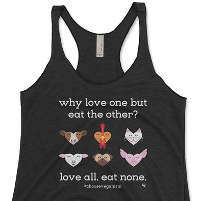 """Why Love One but Eat the Other?"" Triblend Racerback Vegan Tank"