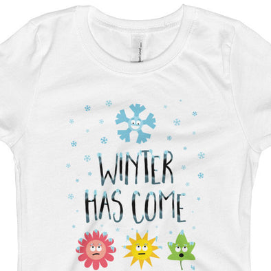 """Winter Has Come"" Girls Fitted T-Shirt"