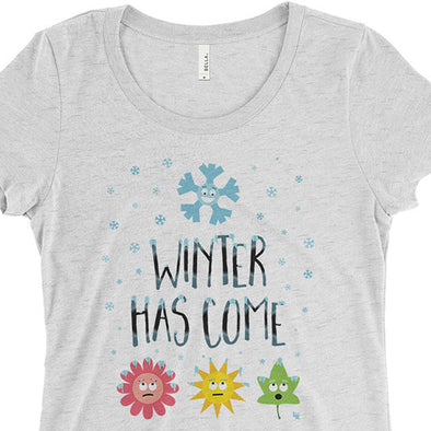 """Winter Has Come"" Junior Fitted T-Shirt"