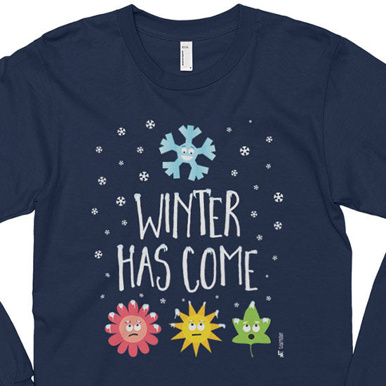 """Winter Has Come"" Unisex Long Sleeve T-Shirt"
