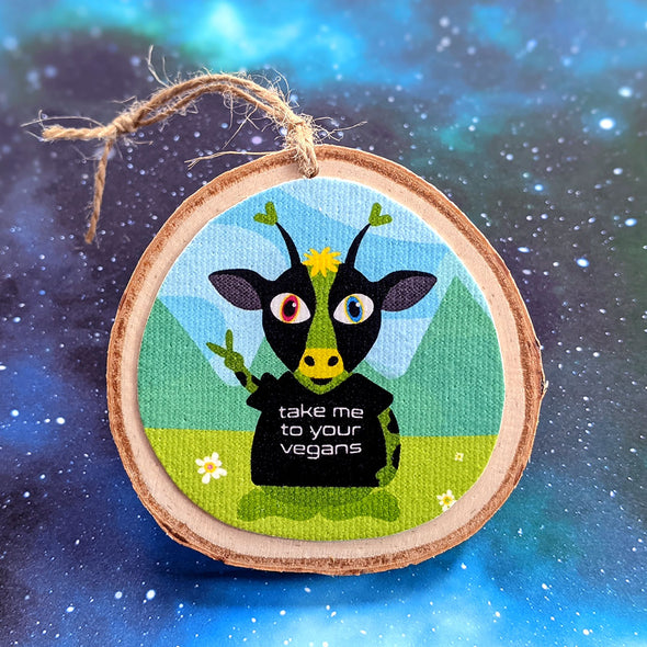 """Take Me To Your Vegans"" Alien Cow Wood Ornament - Vegan Holiday Ornaments"