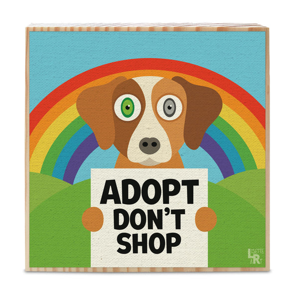 """Adopt, Don't Shop"" Whimsical Dog Art on Wood Block - Funky Dog Sign"