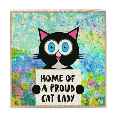"""Home of a Proud Cat Lady"" Whimsical Kitty Art on Wood Block - Funky Cat Sign"
