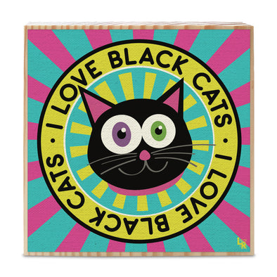 """I Love Black Cats"" Whimsical Kitty Art on Wood Block - Funky Cat Sign"