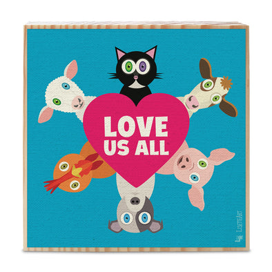 """Love Us All"" Whimsical Animals Art on Wood Block - Vegan Sign"