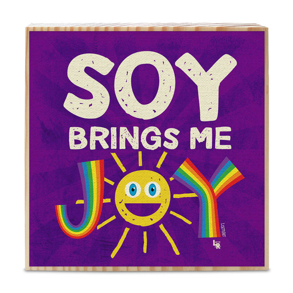 """Soy Brings Me Joy"" Vegan Sign Art on Wood Block"