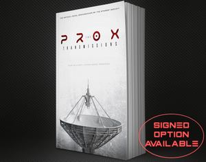 THE PROX TRANSMISSIONS NOVEL - STARSET Merchandise