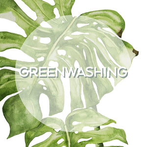 Greenwashing | The dirty truth