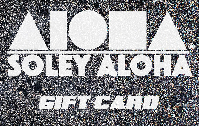 Soley Aloha gift card can be used online or in store Maui, Hawaii location