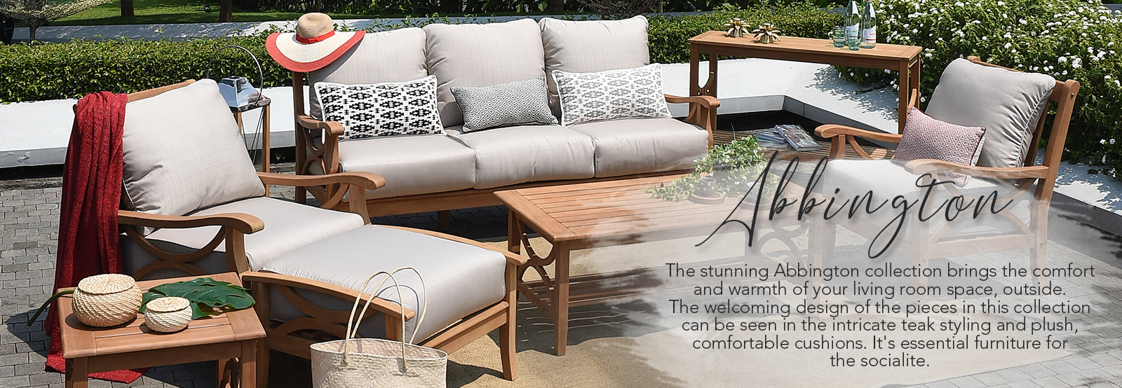 Explore the Abbington collection from Cambridge Casual today. Elegant looks and extreme comfort will brighten up your garden.