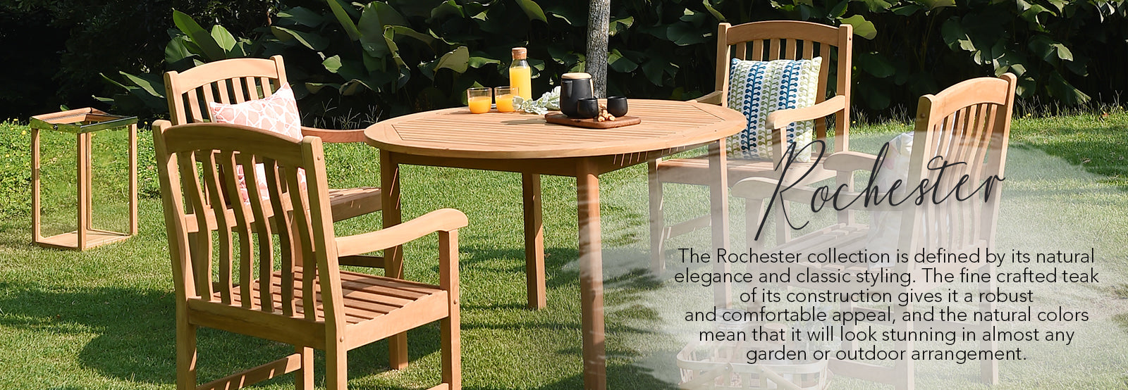 Explore the Rochester collection of outdoor garden furniture from Cambridge Casual. Classic styling and natural elegance combine for a stunning effect.