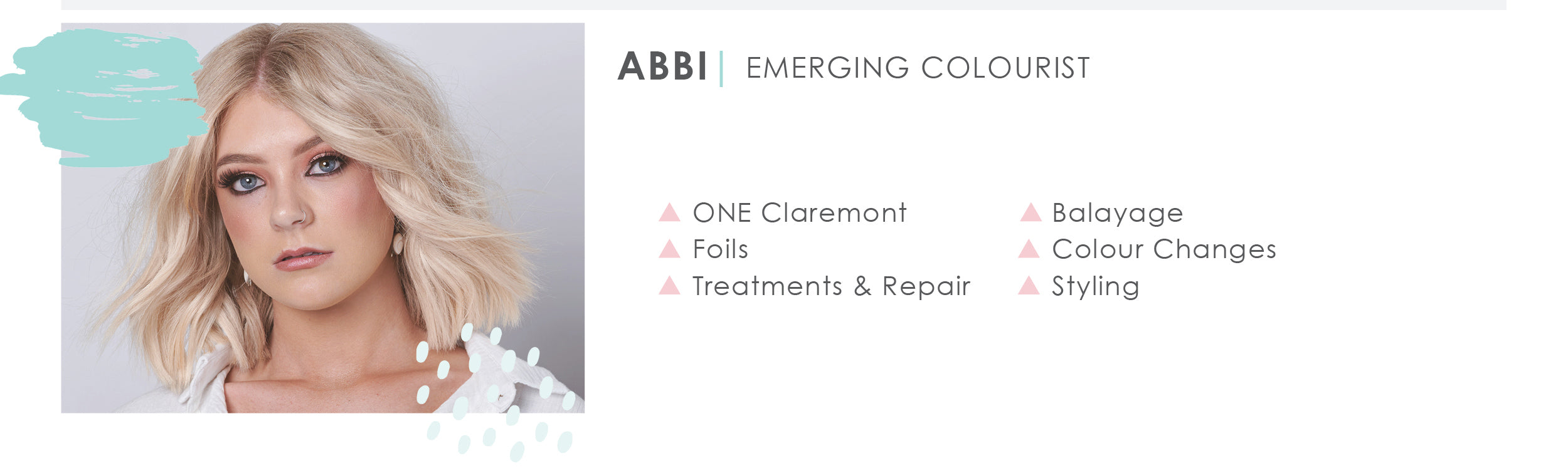 ABOUT Abbi ONE Claremont Hair Salon Emerging Colourist Perth