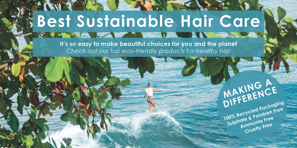 Sustainable Haircare - Sustainable Salon Perth - Eco friendly Hair Products - Hair Care Perth