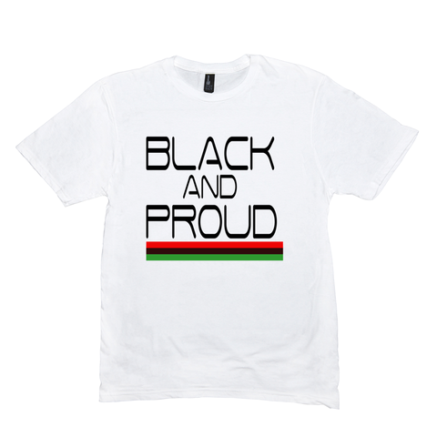 Black and Proud- T-Shirts