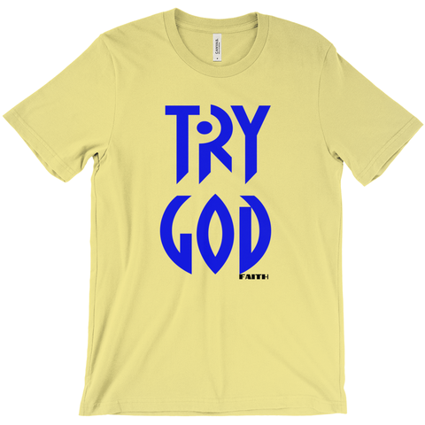 TRY GOD- T-Shirts