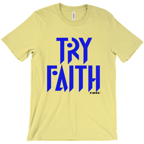 TRY FAITH -T-Shirts