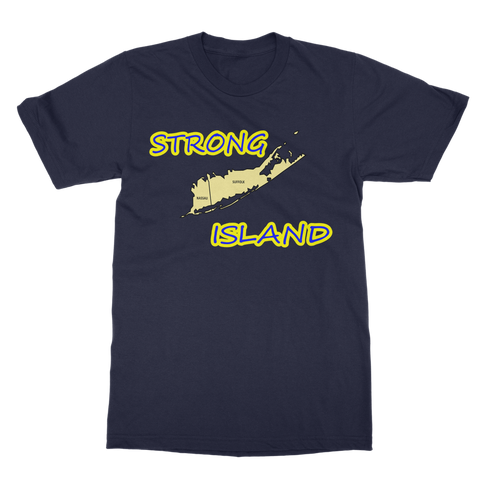 STRONG ISLAND Classic Adult T-Shirt