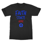 FAITH STARTS HERE Classic Adult T-Shirt