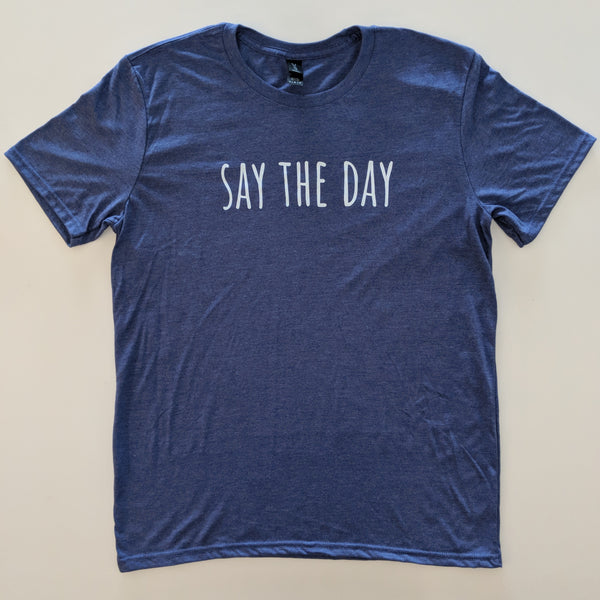 SAY THE DAY | T-SHIRT (Australia ONLY)