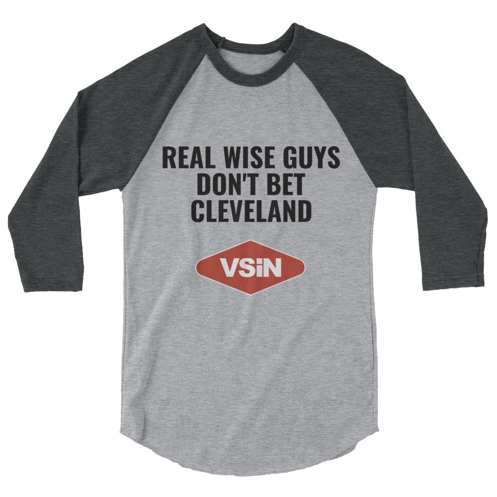 Real Wise Guys Don't Bet Cleveland raglan shirt