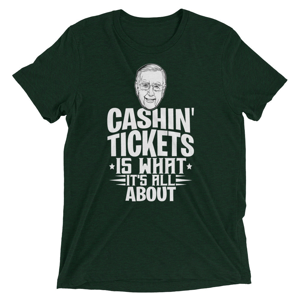 Cashin' Tickets Is What It's All About