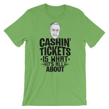 Cashin' Tickets Is What It's All About Shirt