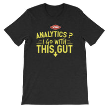 I Go With This Gut T-Shirt