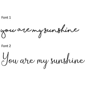 You are my sunshine - wall mate