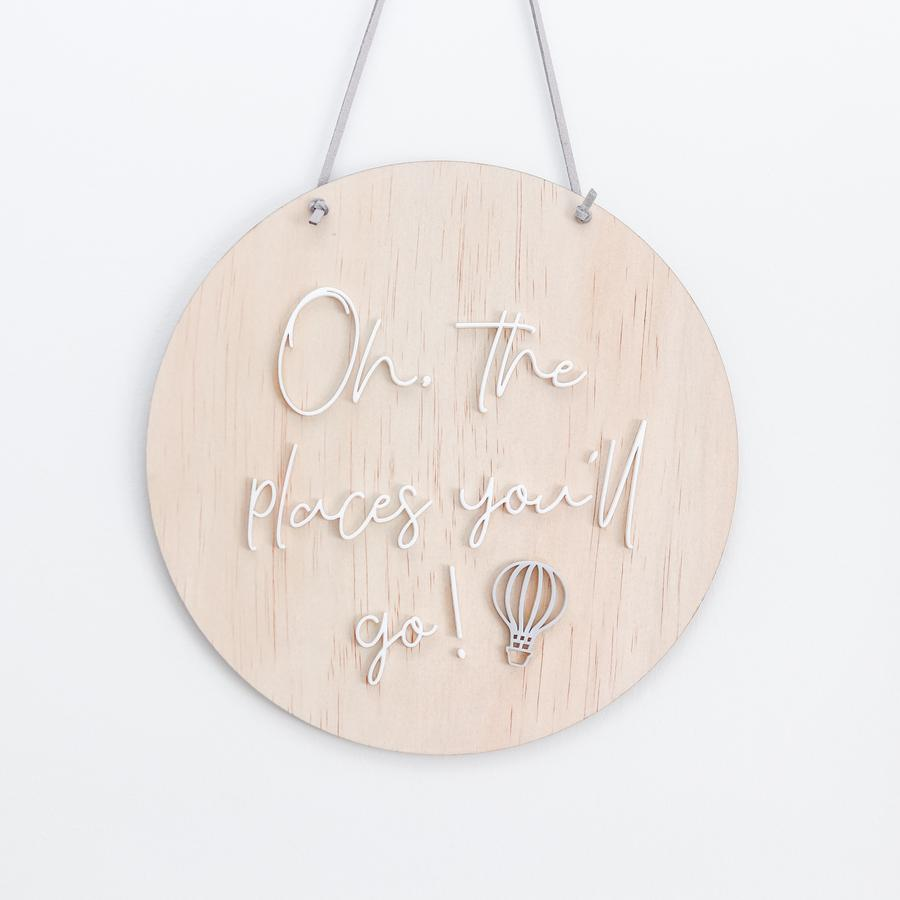 Oh, the places you'll go! round wall hanging