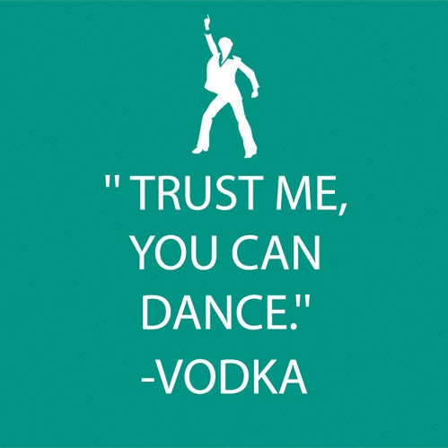 """Trust Me, You Can Dance - Vodka Beverage Napkins"