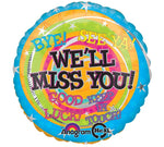 "18"" We 'll Miss You! Balloon"