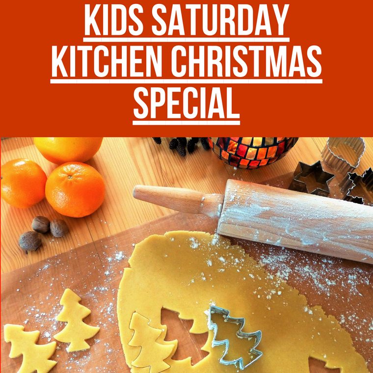 Kids Christmas Special Saturday Kitchen | Saturday 15 December 11.00am to 1.00pm