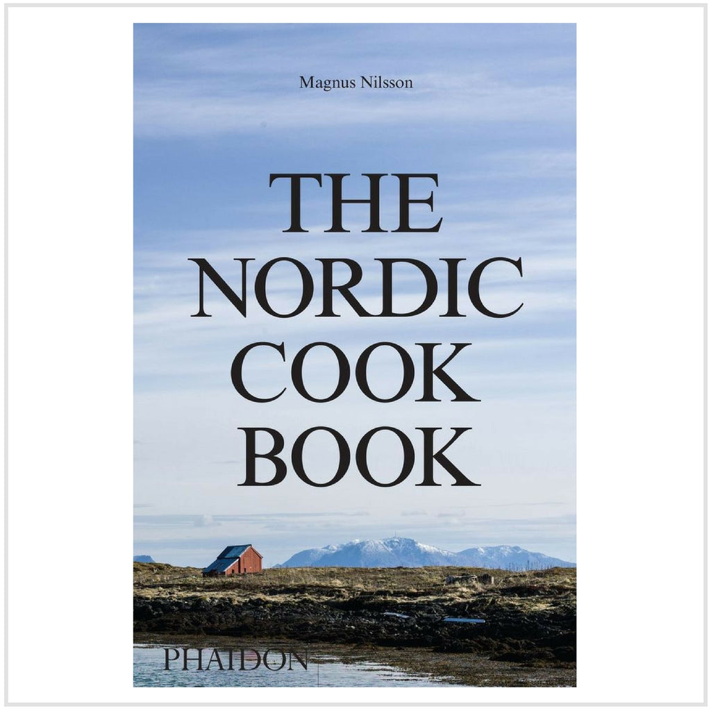 The Nordic Cook Book by Phaidon