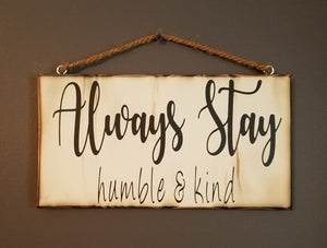 Signature Always Stay Humble & Kind