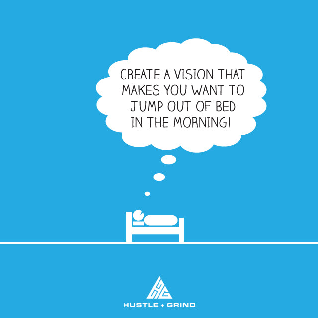 Vision - Jump Out Of Bed - Inspirational Quote