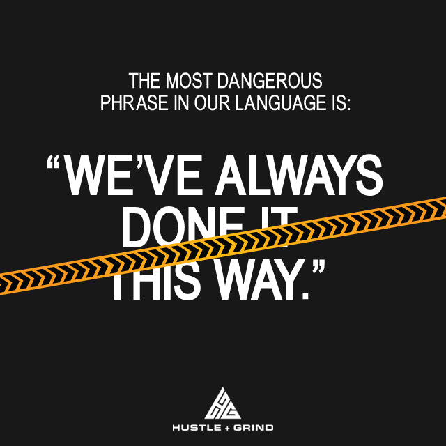 Dangerous Phrase - Motivational Quote - Advice
